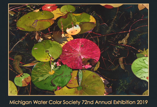72nd Michigan Water Color Society Juried Exhibition 2019