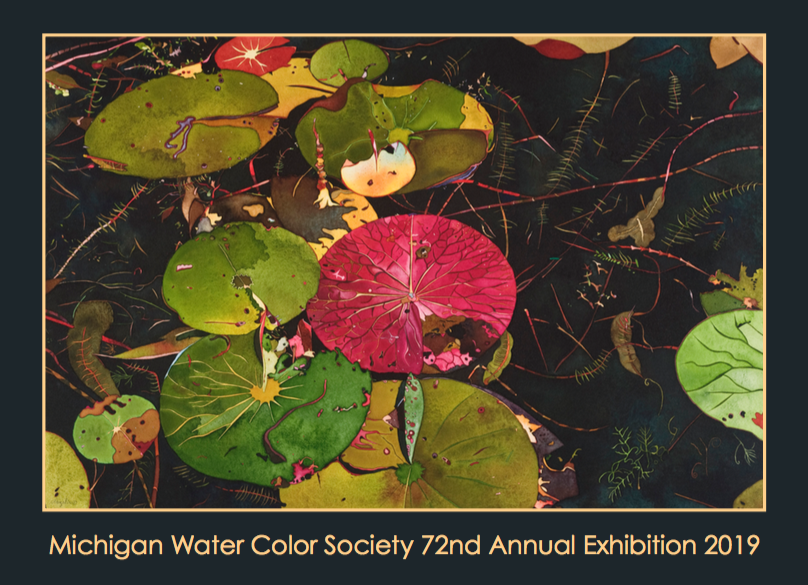 Michigan Water Color Society 72nd Annual Exhibition 2019