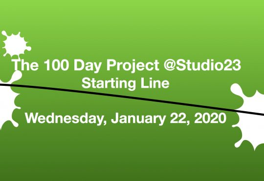 The 100 Day Project Starting Line at Studio 23