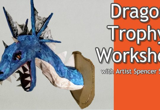 Dragon Trophy Workshop with Spencer Scharf