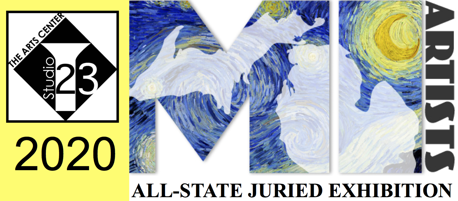 MI Artists All-State Juried Exhibition 2020 and Online Gallery