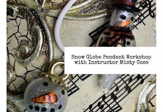 Snow Globe Pendant Workshop
