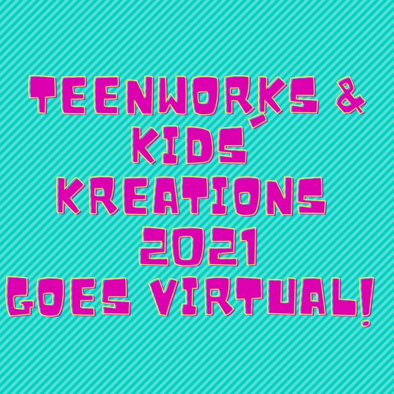 Teenworks & Kids' Kreations