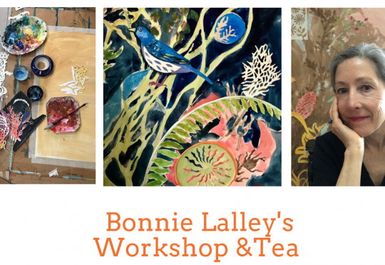 Workshop and Tea with Artist Bonnie Lalley
